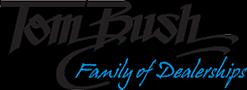 Tom Bush Family of Dealerships
